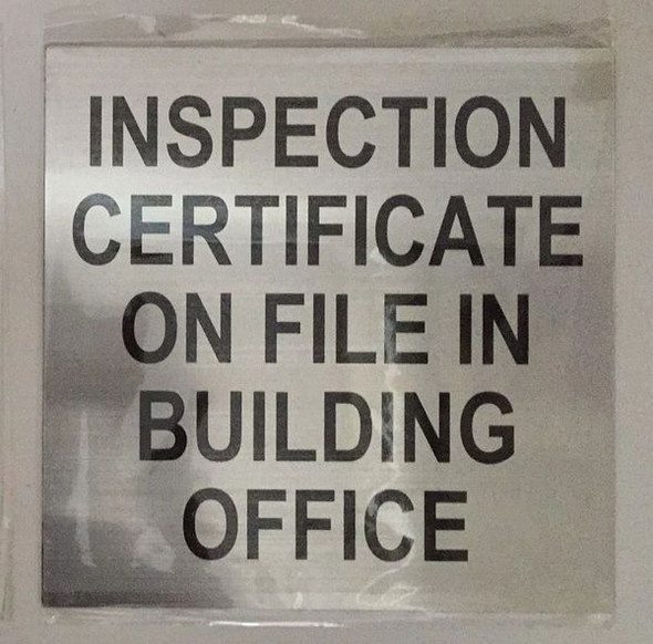Fire Department Sign-Inspection Certificate on File in Building office