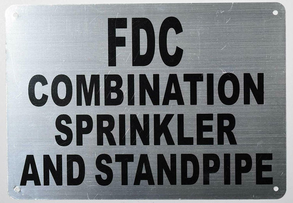 Fire Department Sign-FDC Combination Sprinkler and Standpipe