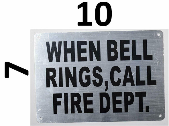 When Bell Rings Call FIRE Department sign