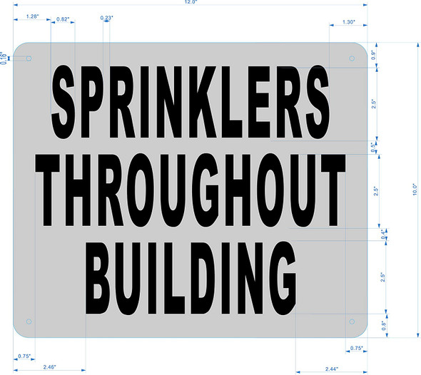 Fire Department Sign-Sprinklers Throughout Building