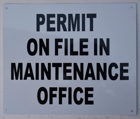 Permit On File in Maintenance Office Sign