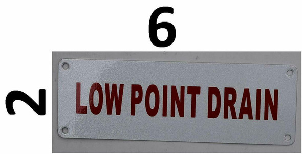 Sign  Low Point Drain