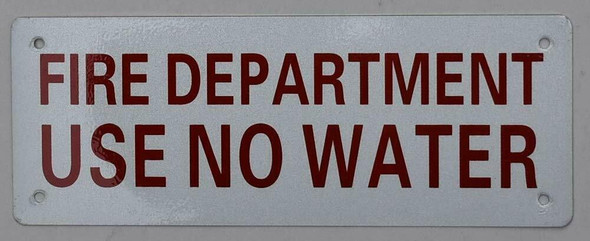 Sign  FIRE Department USE NO Water