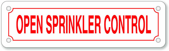 Fire Department Sign- Open Sprinkler Control