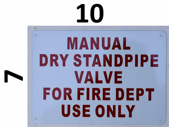 Compliance Sign- MANUAL DRY STANDPIPE VALVE FOR FIRE DEPT USE ONLY