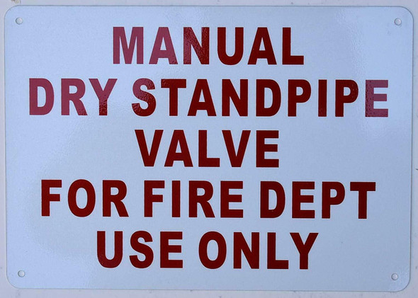 MANUAL DRY STANDPIPE VALVE FOR FIRE DEPT USE ONLY SIGN