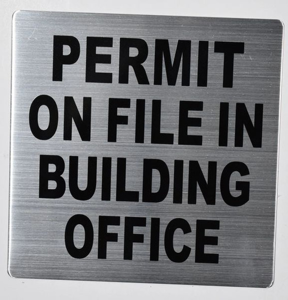 Permit ON File in Building Office  SIGN