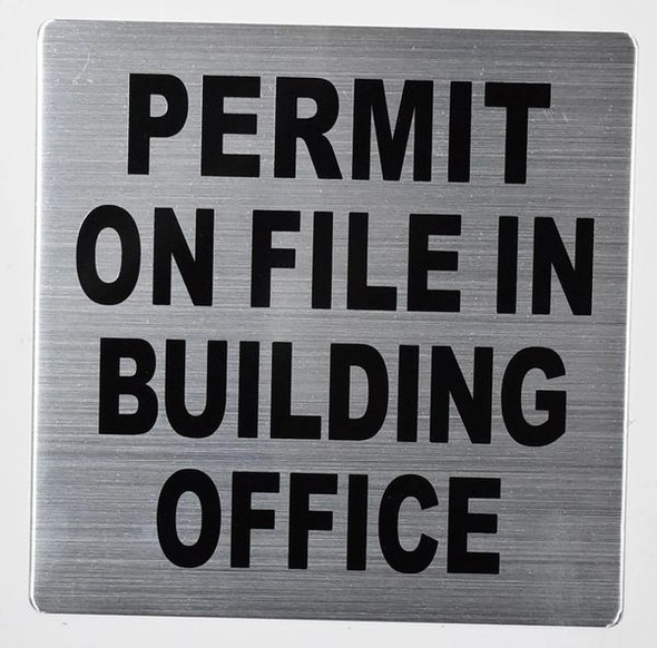 Fire Safety Sign- Permit ON File in Building Office
