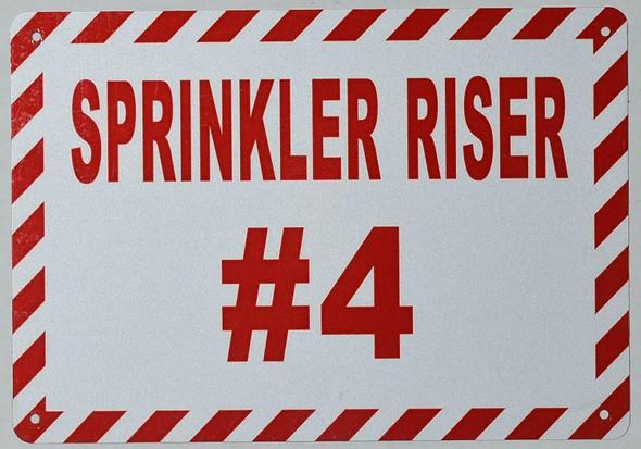 SPRINKLER RISER # 4 SIGN