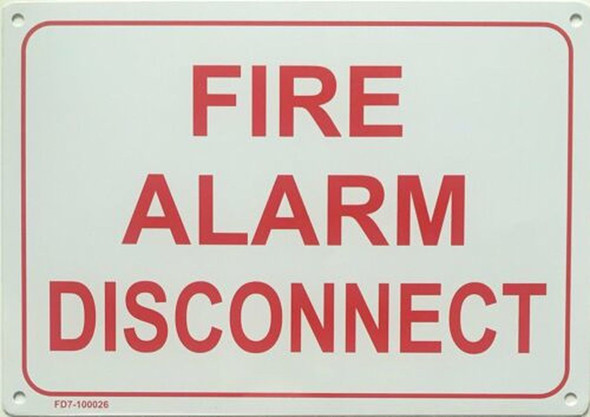 SIGNS FIRE ALARM DISCONNECT SIGN (White, ALUMINIUM