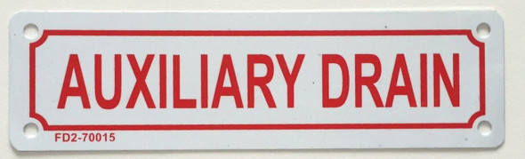 SIGNS AUXILIARY DRAIN SIGN (ALUMINUM 2X7 )-(ref062020)