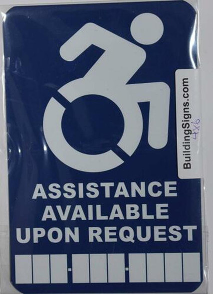 Assistance Available Upon Request Sign with