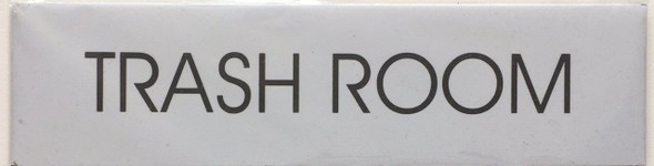 SIGNS TRASH ROOM (WHITE,Double sided tape, 2x7.75)-(ref062020)