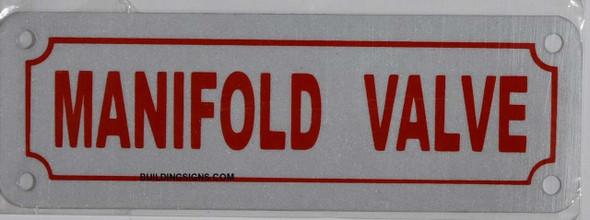 SIGNS MAINFOLD Valve Sign (Aluminum 2X6, Reflective)-(ref062020)