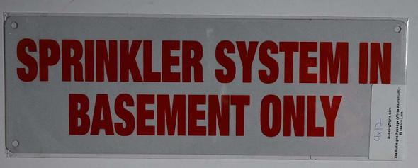 SIGNS Sprinkler System in Basement ONLY Sign