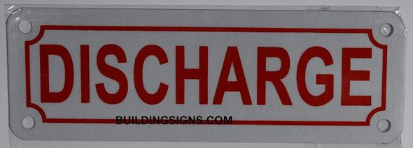 Discharge Sign (Aluminium 2X6, Reflective Sign)