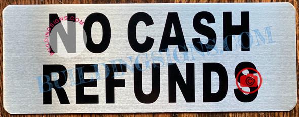 NO CASH REFUNDS SIGN