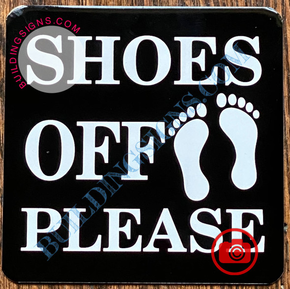 SHOES OFF PLEASE SIGN
