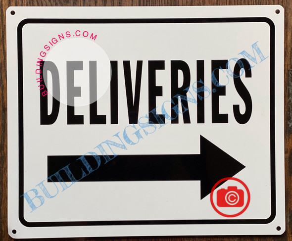 DELIVERIES RIGHT SIGN
