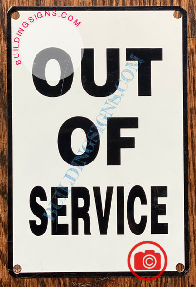 OUT OF SERVICESIGN