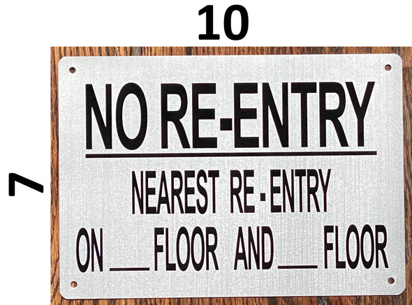 NO RE-ENTRY NEAREST RE-ENTRY ON_ FLOOR AND _FLOOR SIGN