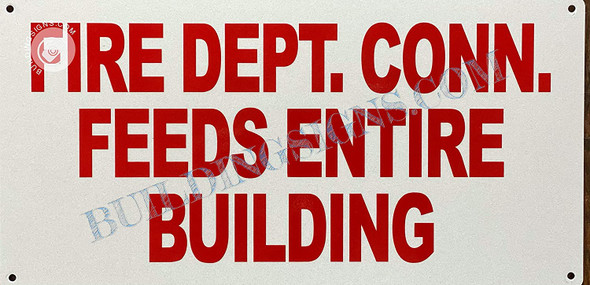 Signage Fire Department Connection Feeds Entire Building
