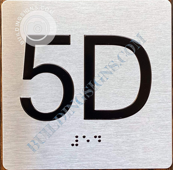 Sign Apartment Number 5D  with Braille and Raised Number