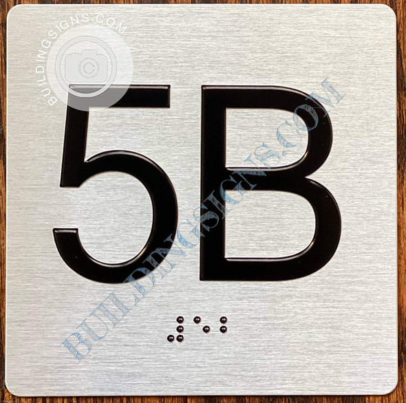 Signage Apartment Number 5b  with Braille and Raised Number
