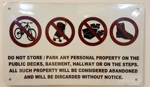SIGNS DO NOT STORE ANY PERSONAL ITEMS
