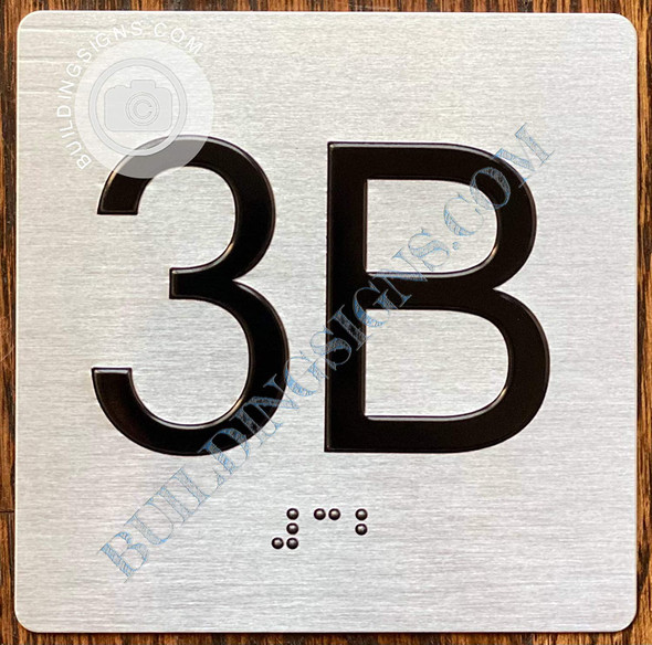 Signage Apartment Number 3B  with Braille and Raised Number