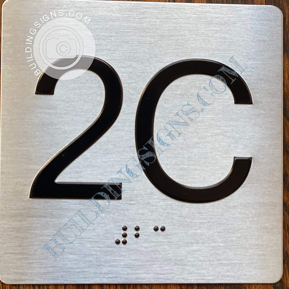 Sign Apartment Number 2C  with Braille and Raised Number