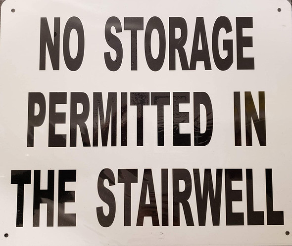 Signage NO Storage Permitted in The STAIRWELL