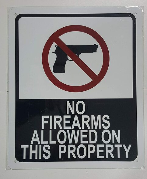 Signage NO FIRE ARMS Allowed ON This Property