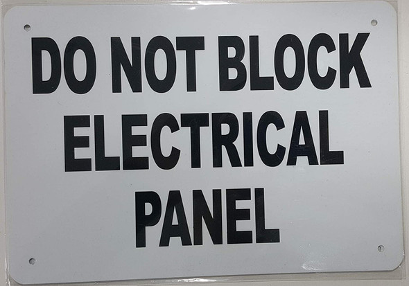 Sign DO NOT Block Electrical Panel