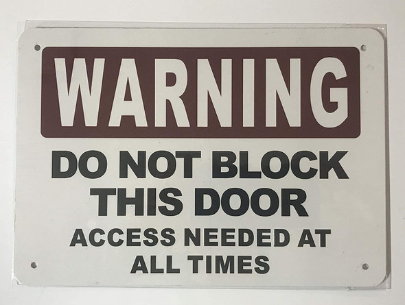 Sign DO NOT Block This Door Access Needed at All Times
