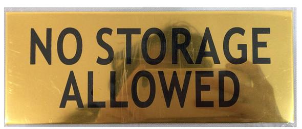 NO Storage Allowed Sign