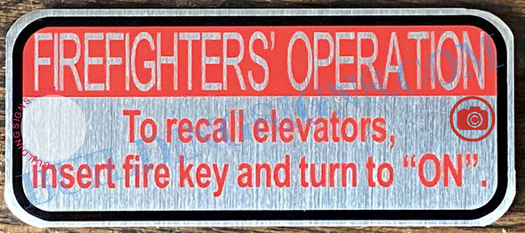 Firefighters Operation to Recall Elevators Insert FIRE Key and Turn to ON Signage