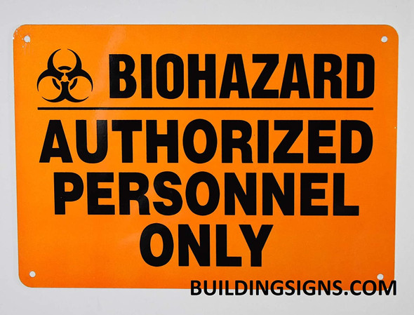 Biohazard Authorized Personnel Only Sign