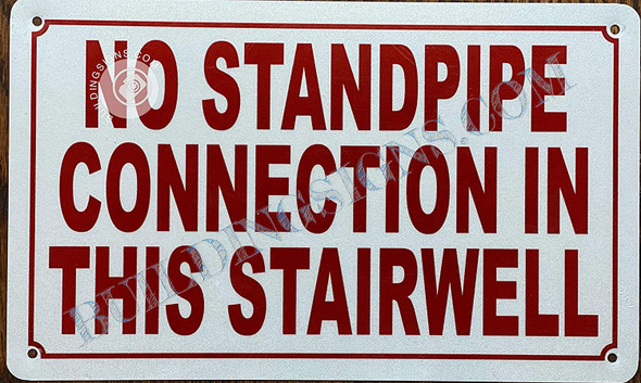 NO Standpipe Connection in This STAIRWELL Sign