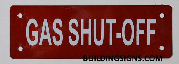 SIGNS GAS SHUT-OFF SIGN- REFLECTIVE !!! (RED,ALUMINUM