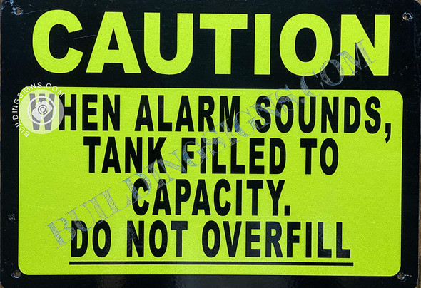 Caution When Alarm Sound Tank is Filled Sign