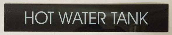 SIGNS HOT WATER TANK SIGN – BLACK