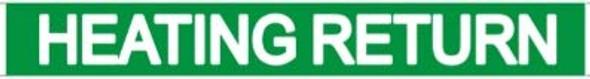 HEATING RETURN SIGN (STICKER 1X8) GREEN-(ref062020)