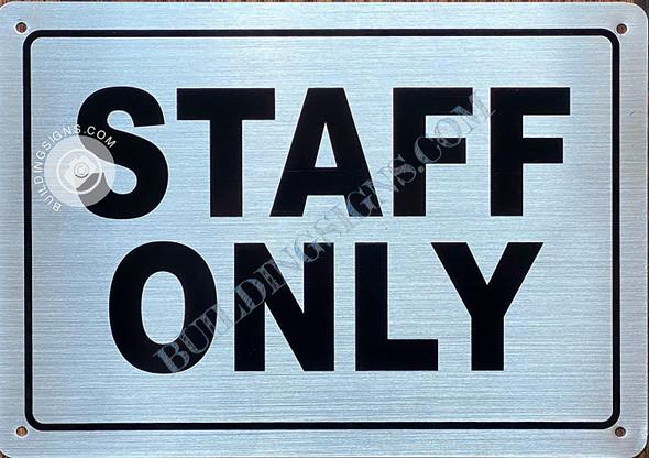 Staff ONLY  Singange