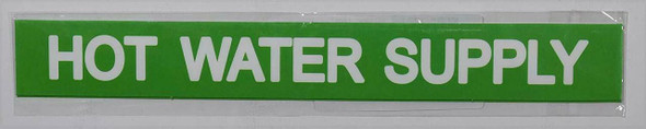 SIGNS HOT WATER SUPPLY SIGN (STICKER 1X8)