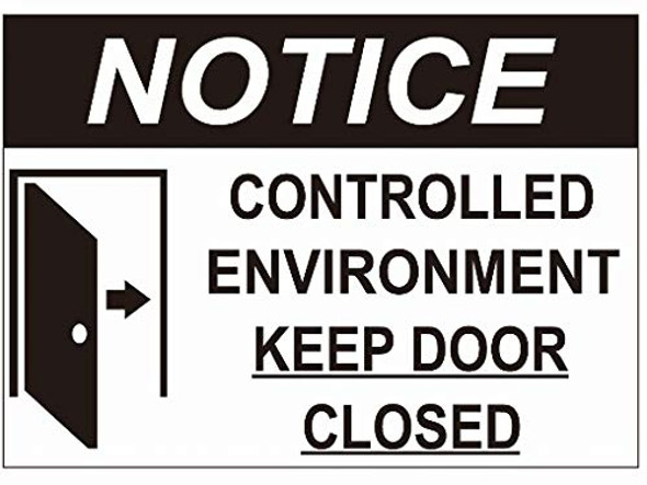 Notice Controlled Enviroment Keep Door Closed Decal Sticker Sign