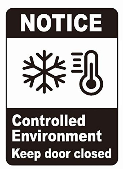 Notice Controlled Enviroment Keep Door Closed Decal Sticker Sign- Double Sided for Window.