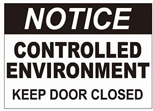 Notice Control Enviroment Keep Door Closed Decal Sticker  Singange