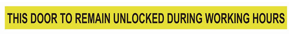 """This Door to Remain Unlocked During Working Hours"""" Sticker Decal Sign"""