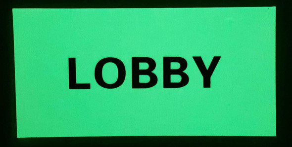 SIGNS LOBBY SIGN - PHOTOLUMINESCENT GLOW IN